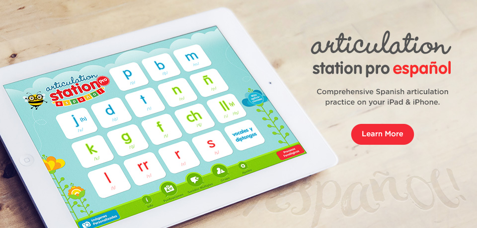Articulation Station Pro Español - Comprehensive Spanish articulation practice on your iPad & iPhone