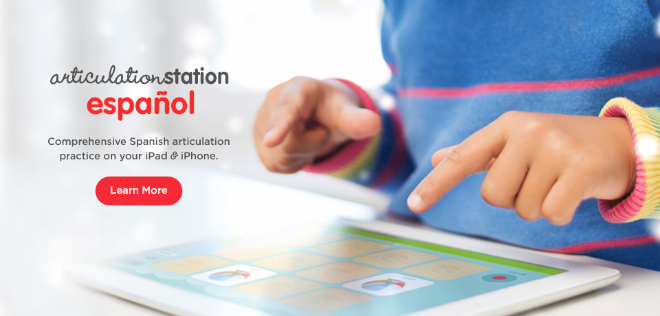 Articulation Station Español - Comprehensive Spanish articulation practice on your iPad & iPhone